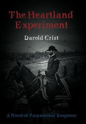 The Heartland Experiment