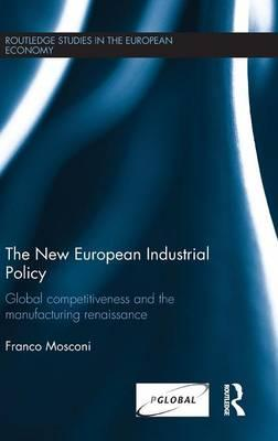 The New European Industrial Policy
