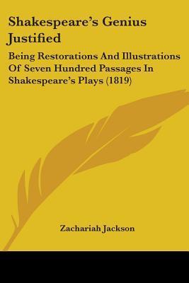 Shakespeare's Genius Justified