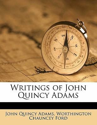 Writings of John Quincy Adams