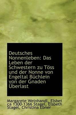 Deutsches Nonnenleben