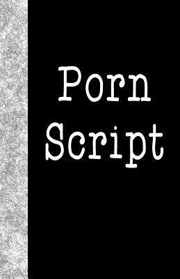 Porn Script