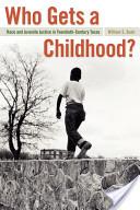 Who Gets a Childhood?