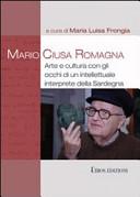Mario Ciusa Romagna. Arte e cultura con gli occhi di un intellettuale interprete della Sardegna