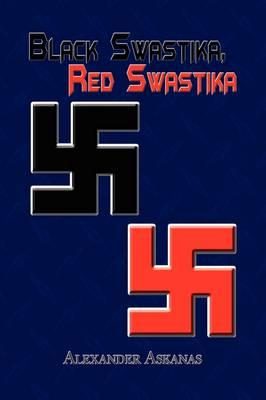 Black Swastika, Red Swastika
