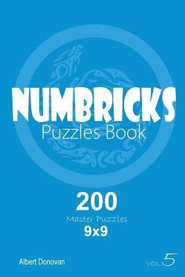 Numbricks - 200 Master Puzzles 9x9 (Volume 5)