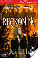 Reckoning [Fatefully Yours 9]