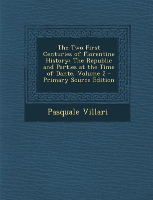 Two First Centuries of Florentine History