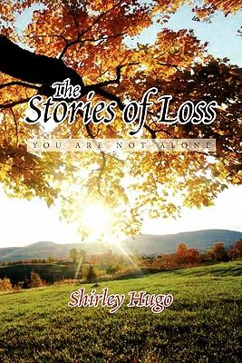 The Stories of Loss