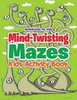Mind-Twisting Mazes