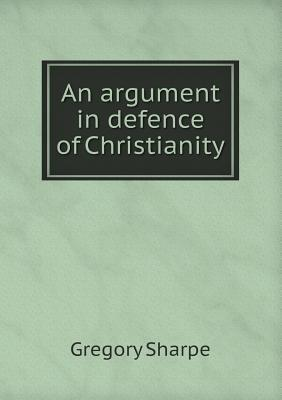 An Argument in Defence of Christianity