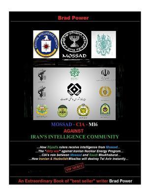 Mossad - CIA -mi6 Against Iran's Intelligence Community