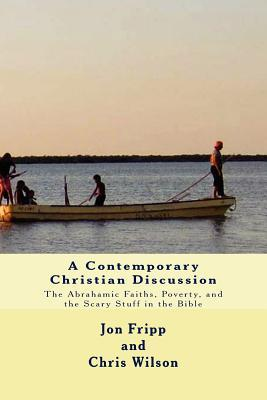 A Contemporary Christian Discussion