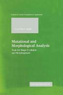Mutational and Morphological Analysis