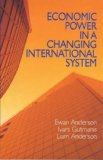 Economic Power in a Changing International System
