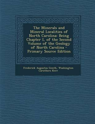 The Minerals and Mineral Localities of North Carolina