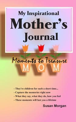 My Inspirational Mother's Journal