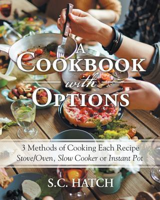 A Cookbook With Options