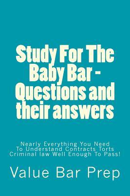 Study for the Baby Bar Questions and Their Answers