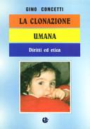 La clonazione umana. Diritti ed etica