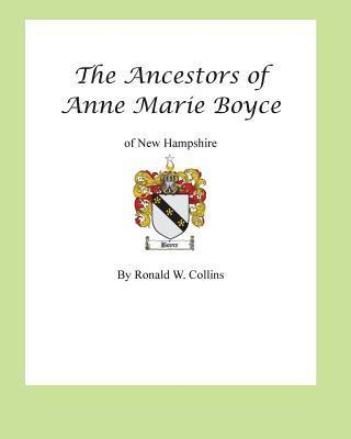 Ancestors of Anne Marie Boyce