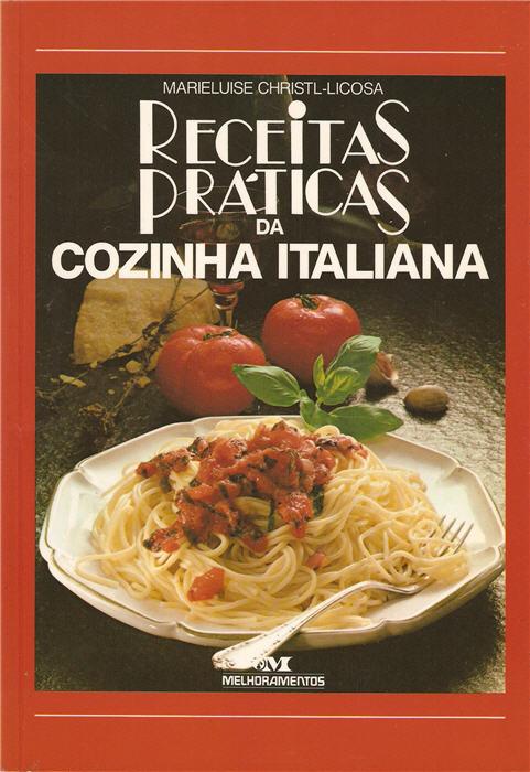 Receitas Práticas da Cozinha Italiana
