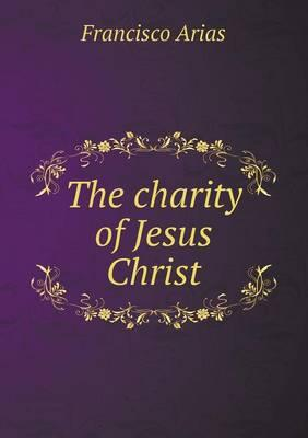 The Charity of Jesus Christ