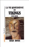 La vie quotidienne des Vikings, 800-1050