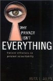 Why Privacy Isn't Everything