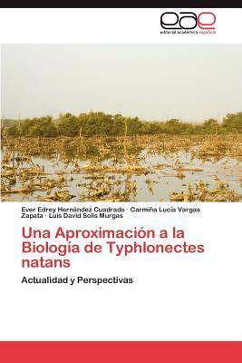 Una Aproximación a la Biología de Typhlonectes natans