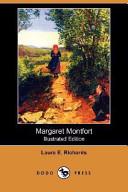Margaret Montfort (Illustrated Edition) (Dodo Press)