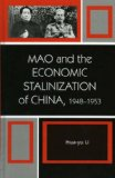 Mao and the Economic Stalinization of China, 1948-1953