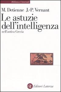 Le astuzie dell'intelligenza nell'antica Grecia