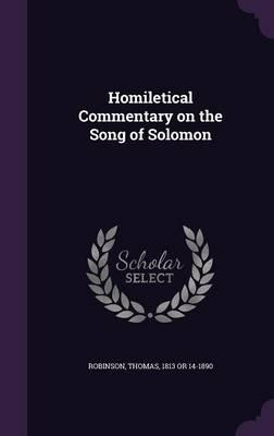 Homiletical Commentary on the Song of Solomon