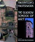 Mackintosh's Masterwork