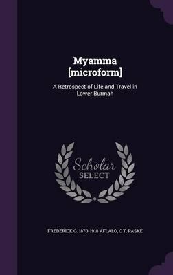 Myamma [Microform]