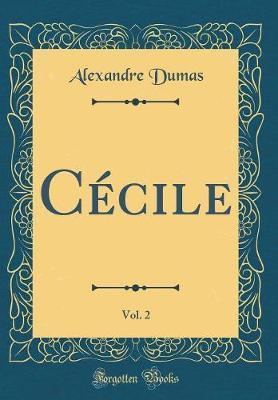 Cécile, Vol. 2 (Classic Reprint)