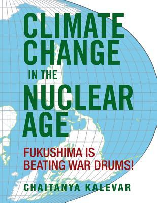 Climate Change in the Nuclear Age