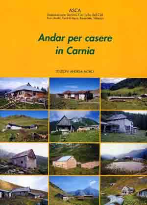 Andar per casere in Carnia