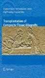 Transplantation of Composite Tissue Allografts