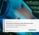Dictionary of Drives and Mechatronics/ Worterbuch Antriebstechnik Und Mechatronik