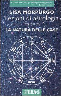 Lezioni di astrologia / La natura delle case
