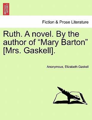 Ruth. A Novel. Vol. III
