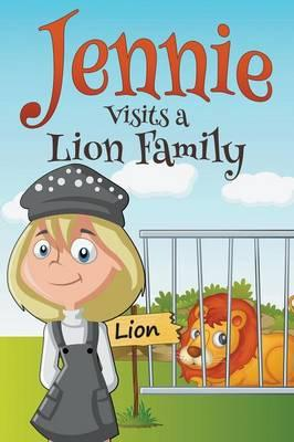 Jennie Visits a Lion Family