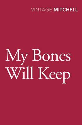 My Bones Will Keep
