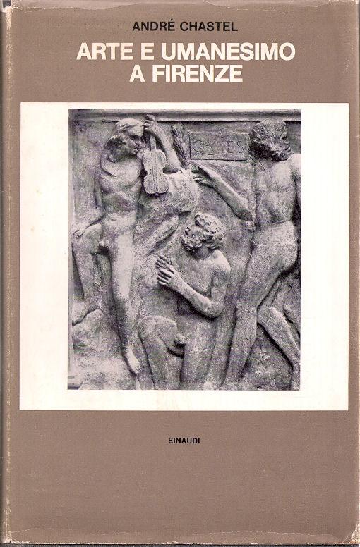 Arte e umanesimo a Firenze al tempo di Lorenzo il Magnifico