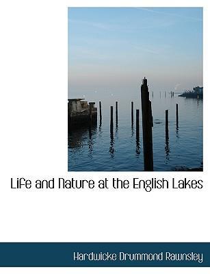 Life and Nature at the English Lakes