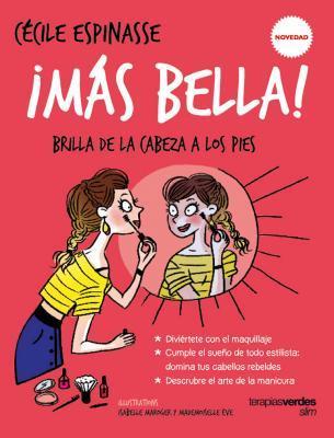 ¡Más bella! / More Beautiful!