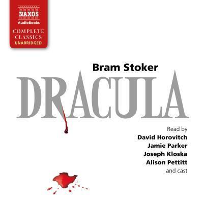 Dracula (Naxos Complete Classics)