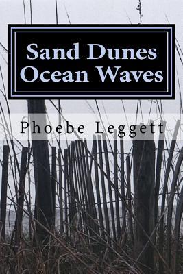 Sand Dunes Ocean Waves